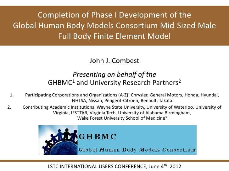 Completion of Phase I Development of the     Global Human Body Models Consortium Mid-Sized Male                Full Body F...