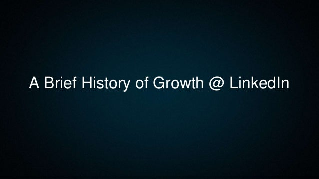 Lessons learned from growing LinkedIn to 400m members - Growth Hackers Conference 2016 Slide 2