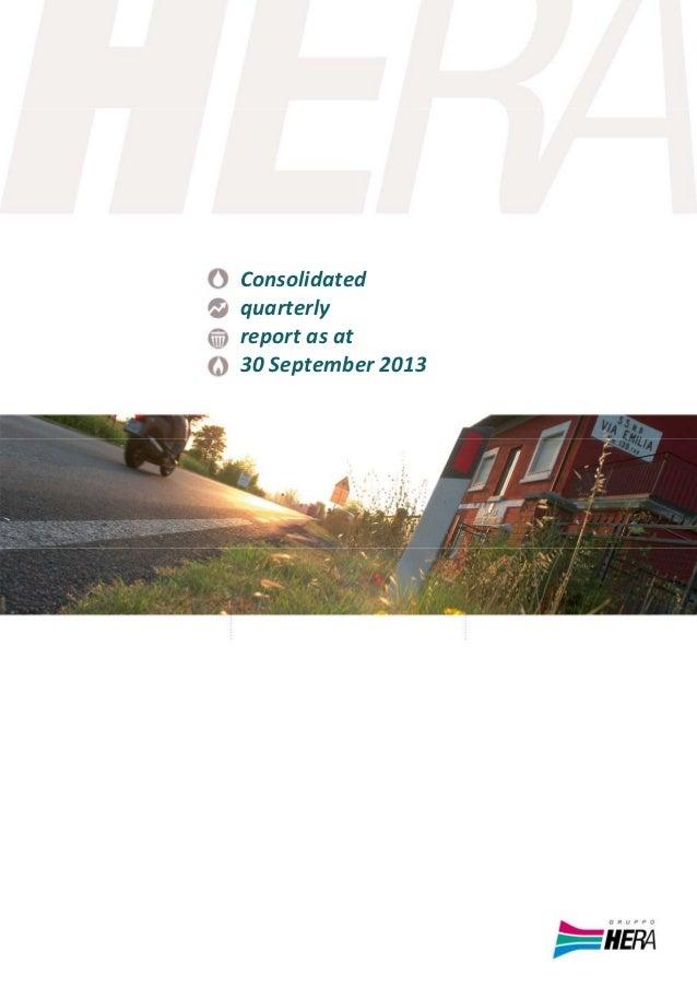 HeraGroup‐Consolidatedquarterlyreportasat30September2013  Consolidated quarterly reportasat 30September2...