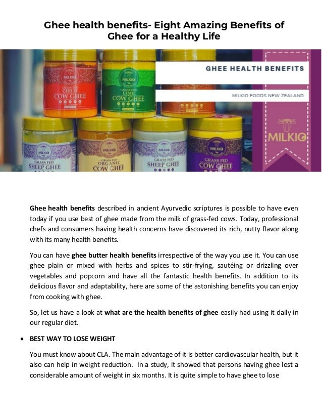 Ghee health benefits- Eight Amazing Benefits of Ghee for a Healthy Life Ghee health benefits described in ancient Ayurvedi...