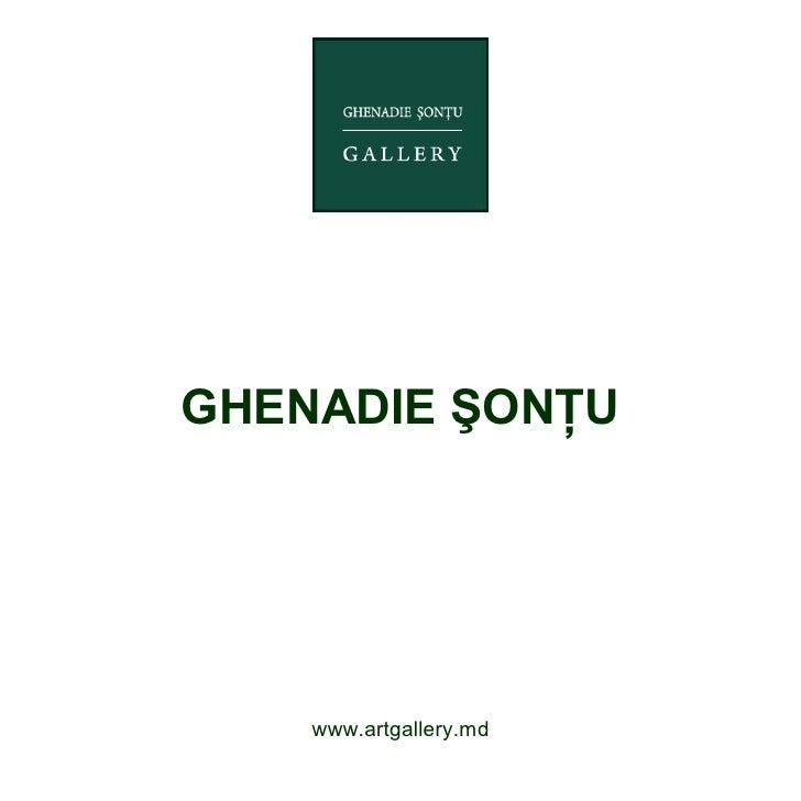 GHENADIE ŞONŢU    www.artgallery.md