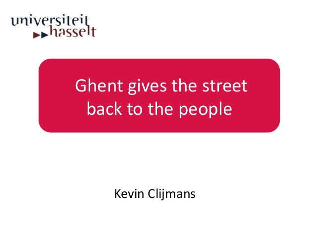Ghent gives the street back to the people    Kevin Clijmans