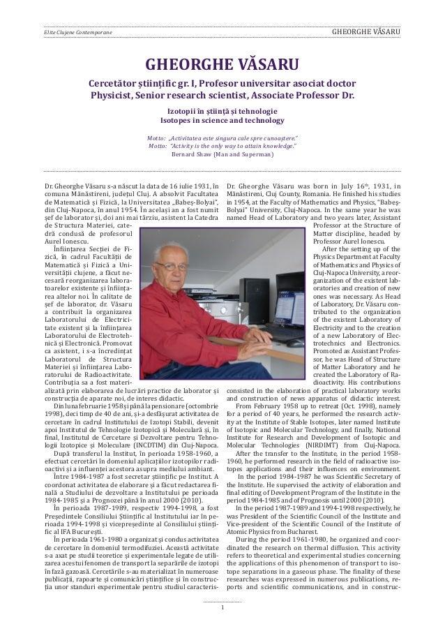 Elite Clujene Contemporane  GHEORGHE VĂSARU  GHEORGHE VĂSARU  Cercetător ştiinţific gr. I, Profesor universitar asociat do...
