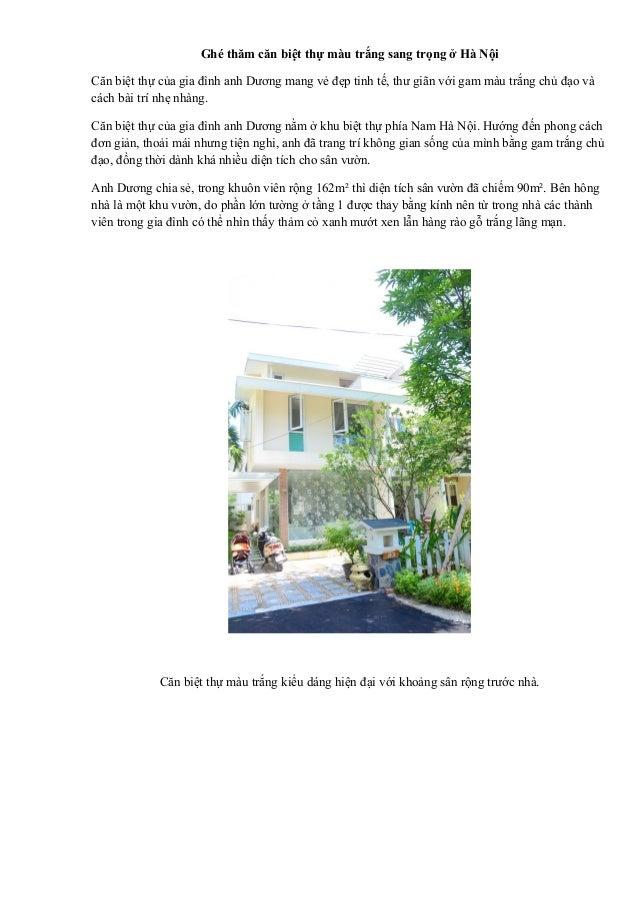 Ghé thăm căn biệt thự màu trắng sang trọng ở Hà Nội  Căn biệt thự của gia đình anh Dương mang vẻ đẹp tinh tế, thư giãn với...