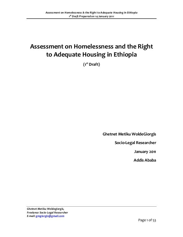 Assessment on Homelessness & the Right to Adequate Housing in Ethiopia                              1st Draft Prepared on ...