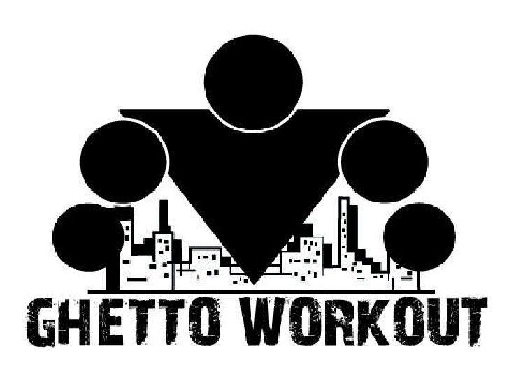 Ghetto Workout Slide 1