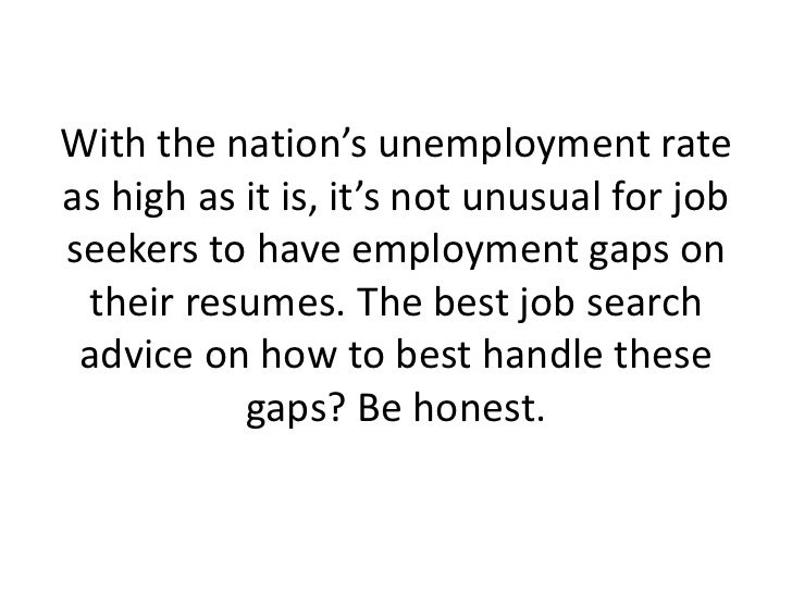 job search advice on avoiding resume gaps