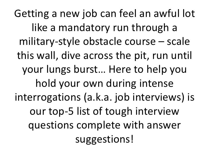 Top 5 Tough Interview Questions And How To Answer Them