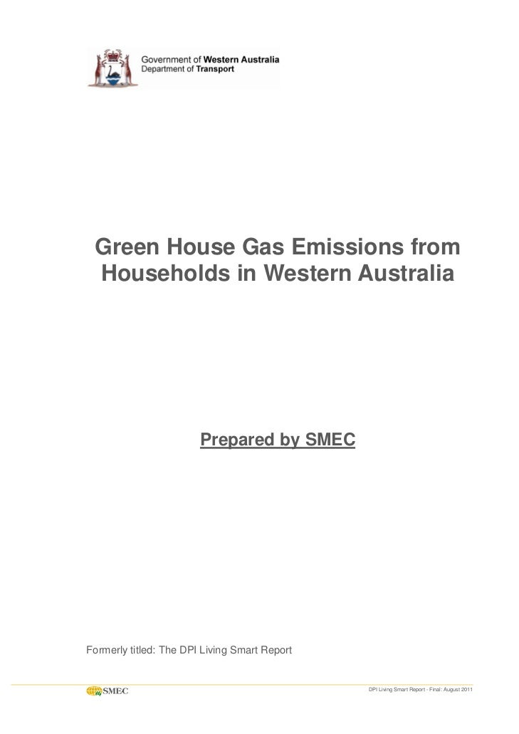 Green House Gas Emissions from Households in Western Australia                        Prepared by SMECFormerly titled: The...