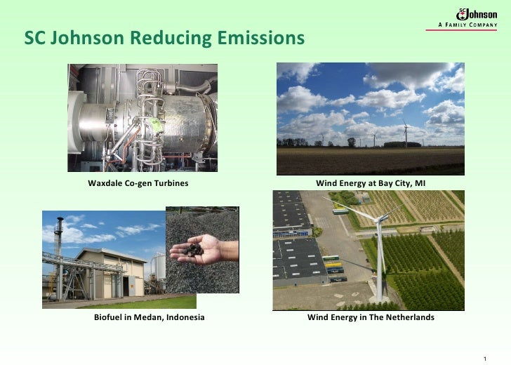SC Johnson Reducing Emissions Wind Energy at Bay City, MI Biofuel in Medan, Indonesia  Wind Energy in The Netherlands Waxd...
