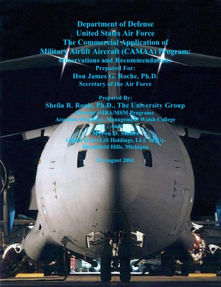 Department of Defense           United States Air Force        The Commercial Application of Military Airlift Aircraft (CA...
