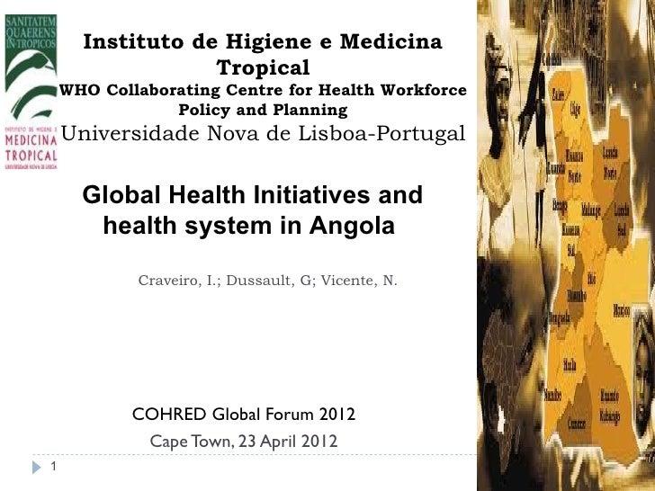 Instituto de Higiene e Medicina                  Tropical    WHO Collaborating Centre for Health Workforce                ...