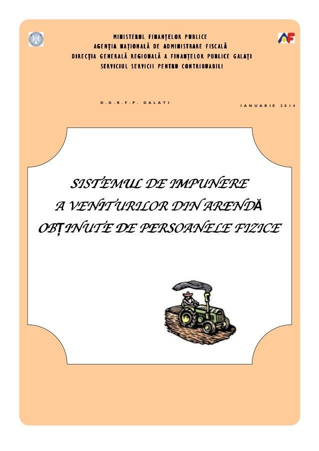 MINISTERUL FINANłELOR PUBLICE AGENłIA NAłIONALĂ DE ADMINISTRARE FISCALĂ DIRECłIA GENERALĂ REGIONALĂ A FINANłELOR PUBLICE G...