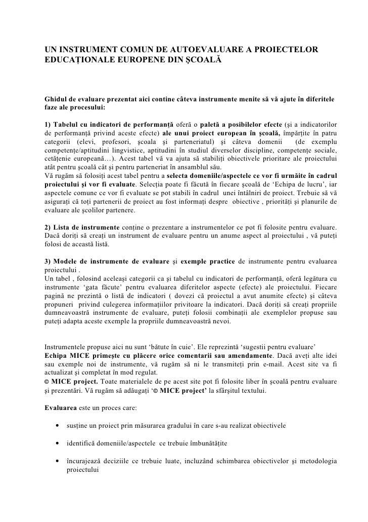 UN INSTRUMENT COMUN DE AUTOEVALUARE A PROIECTELOREDUCA IONALE EUROPENE DIN COALGhidul de evaluare prezentat aici contine c...