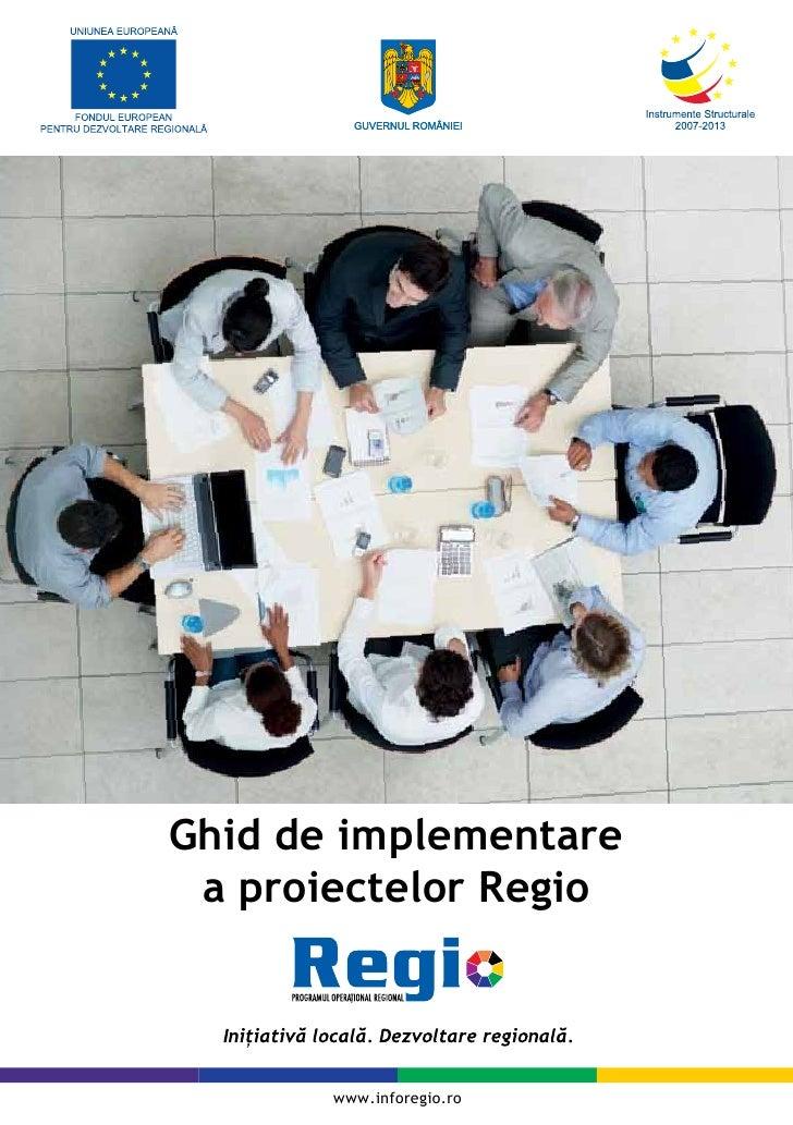 Ghid de implementare  a proiectelor Regio           www.inforegio.ro