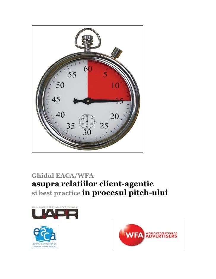Ghidul EACA/WFA asupra relatiilor client-agentie si best practice in procesul pitch-ului