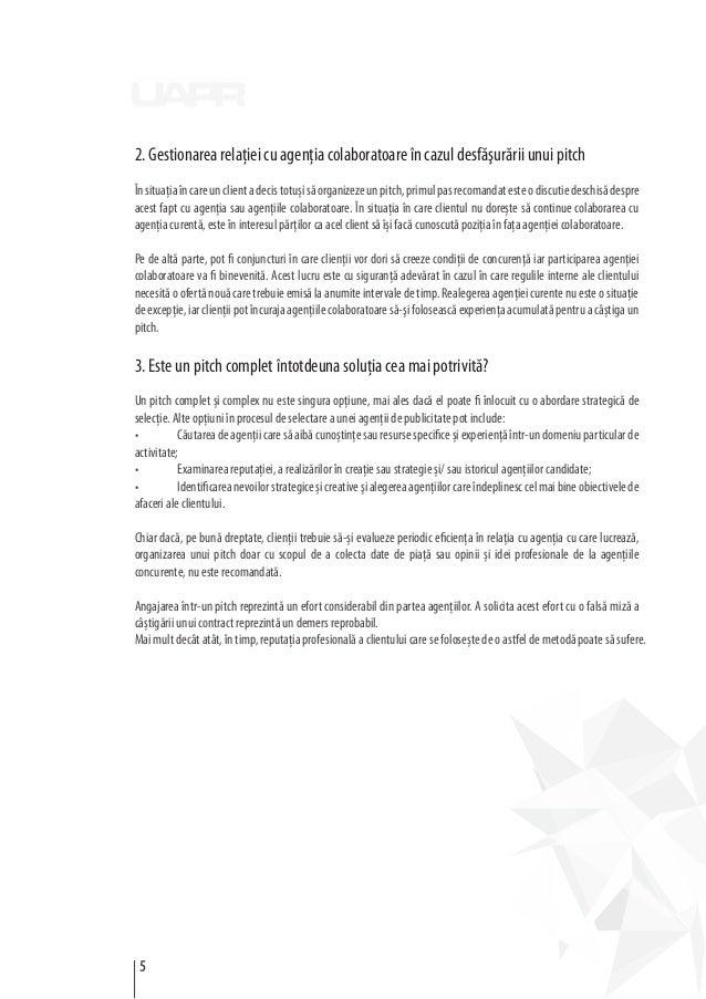 2. Gestionarea relaţiei cu agenţia colaboratoare în cazul desfăşurării unui pitch Însituaţiaîncareunclientadecistotușisăor...