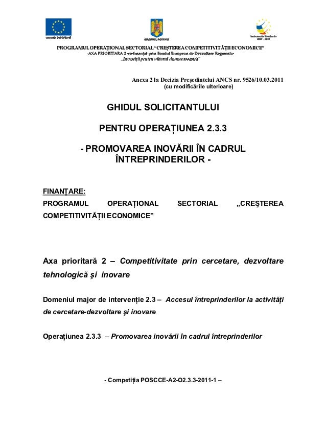 Anexa 2 la Decizia Preşedintelui ANCS nr. 9526/10.03.2011                                       (cu modificările ulterioar...