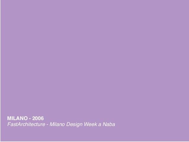 Salone del Mobile... - Mostra di oggetti - Padiglione temporaneo - Costi minimi - Tempi ridotti - Tecnologie semplici Ales...