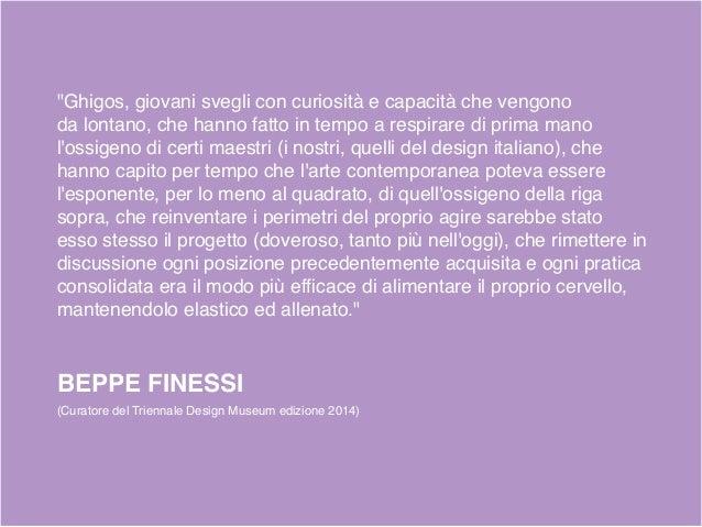 Gli ultimi allievi dei maestri nobili Angelo MANGIAROTTI Alessandro MENDINI Dal Goodesign Al Radical Design