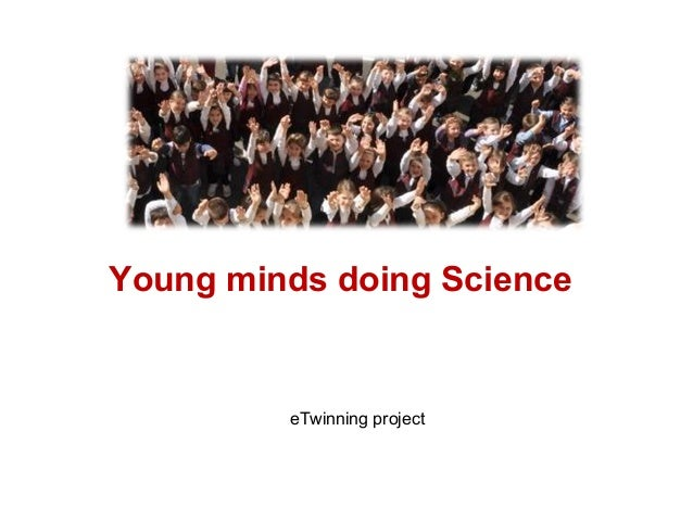 Young minds doing ScienceeTwinning project