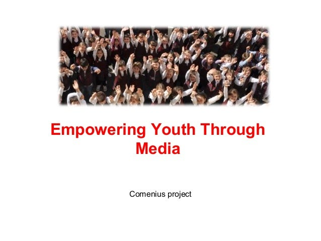 Empowering Youth Through Media Comenius project