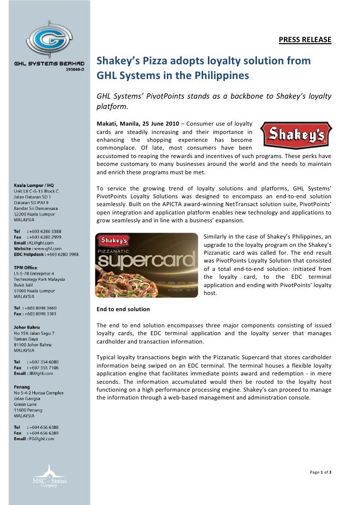 PRESS RELEASE  Shakey's Pizza adopts loyalty solution from GHL Systems in the Philippines GHL Systems' PivotPoints stands ...