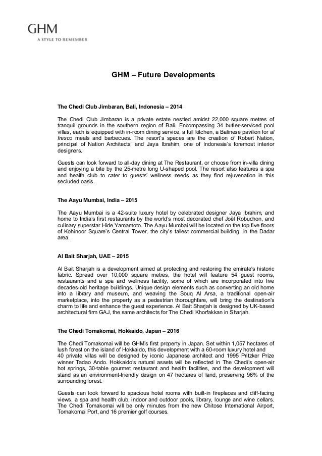 GHM – Future Developments The Chedi Club Jimbaran, Bali, Indonesia – 2014 The Chedi Club Jimbaran is a private estate ne...