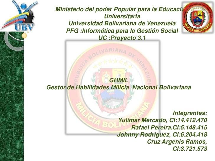 Ministerio del poder Popular para la Educación                    Universitaria       Universidad Bolivariana de Venezuela...