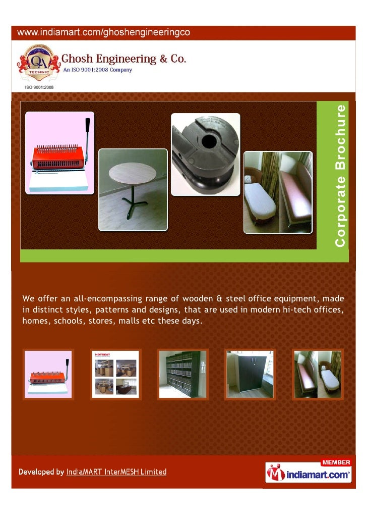 We offer an all-encompassing range of wooden & steel office equipment, madein distinct styles, patterns and designs, that ...