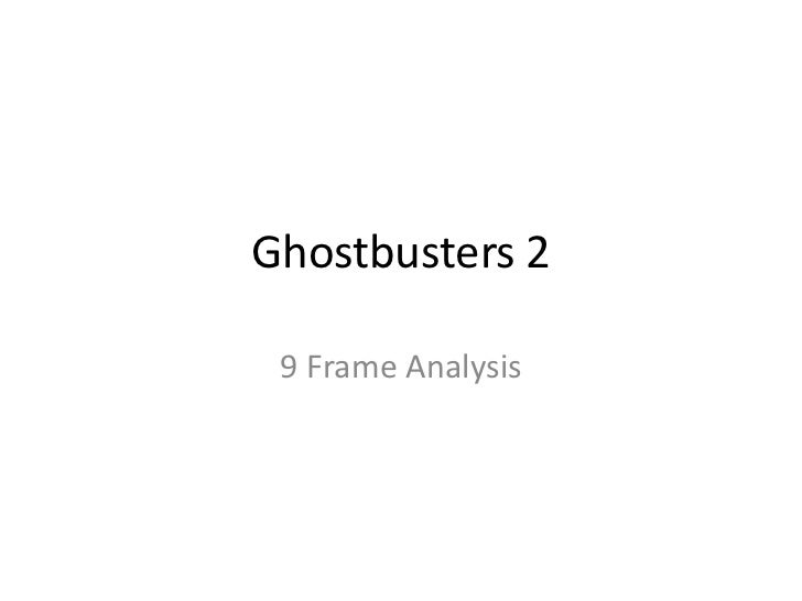 Ghostbusters 2 9 Frame Analysis