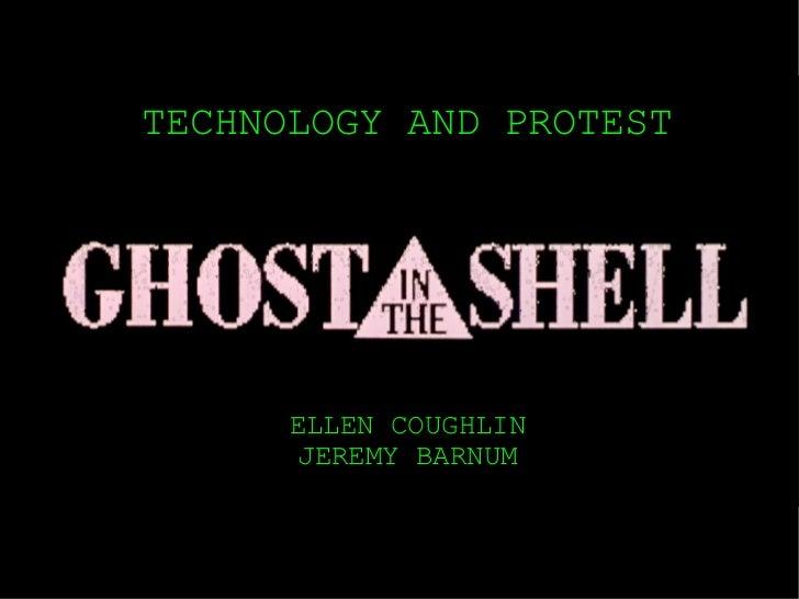 ELLEN COUGHLIN JEREMY BARNUM TECHNOLOGY AND PROTEST