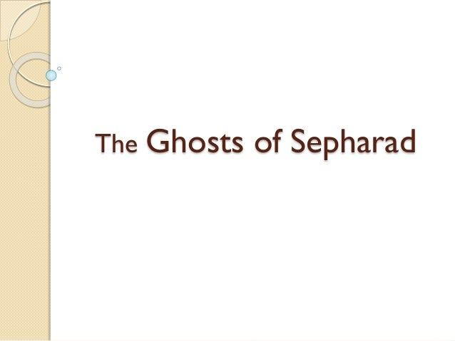 The Ghosts of Sepharad