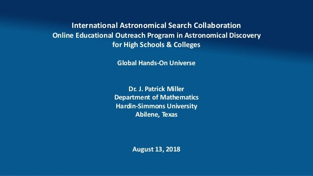 International Astronomical Search Collaboration Online Educational Outreach Program in Astronomical Discovery for High Sch...