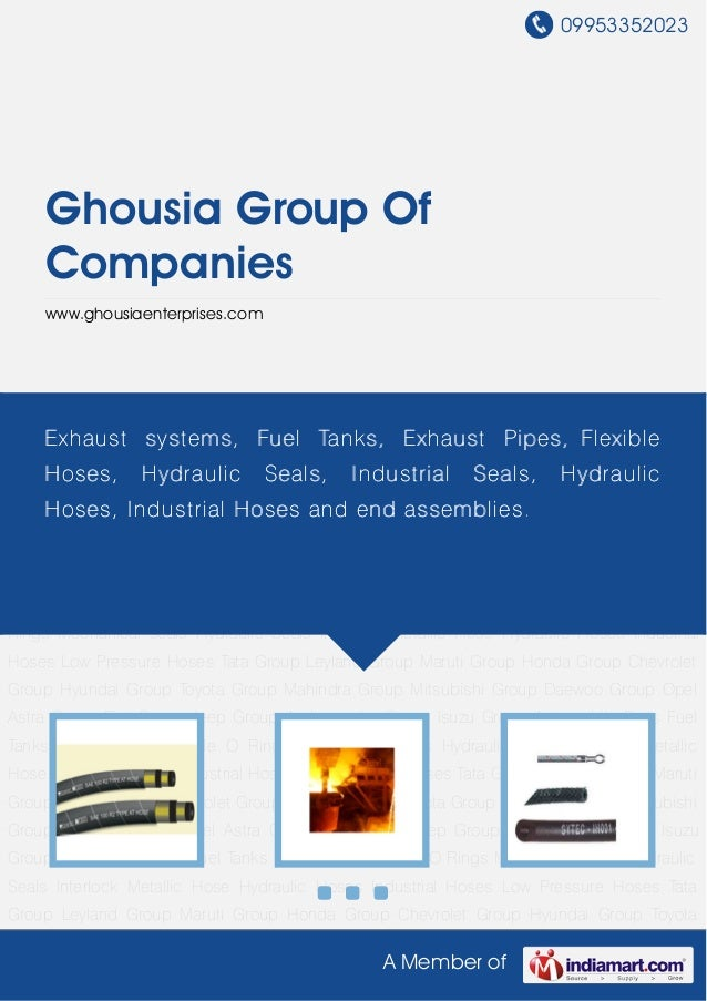 09953352023A Member ofGhousia Group OfCompanieswww.ghousiaenterprises.comHydraulic Hoses Industrial Hoses Low Pressure Hos...