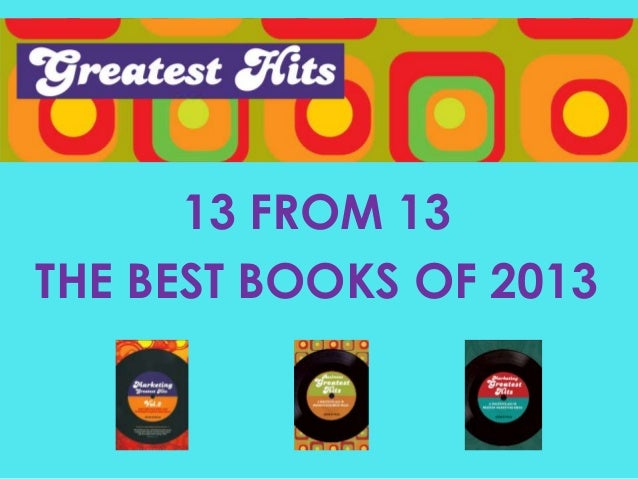 13 FROM 13 THE BEST BOOKS OF 2013