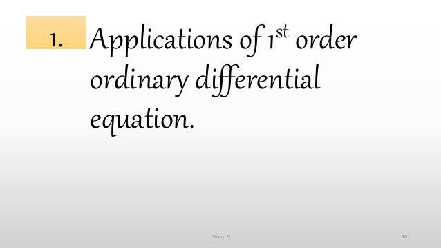 Application Of First Order Ordinary Differential Equations