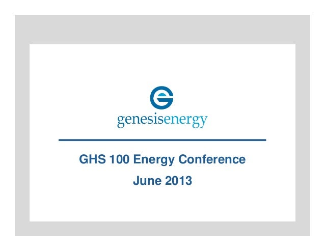 GHS 100 Energy Conference June 2013