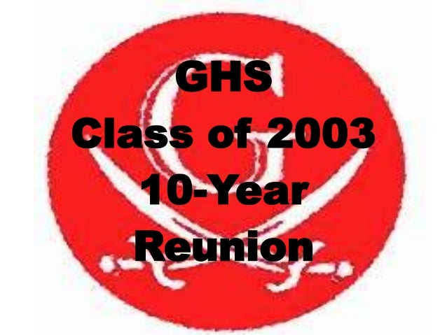 GHS Class of 2003 10-Year Reunion