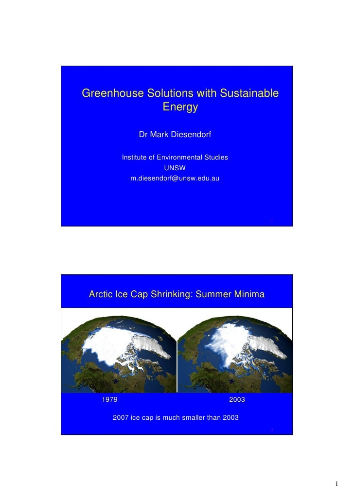 Greenhouse Solutions with Sustainable               Energy                 Dr Mark Diesendorf            Institute of Envi...