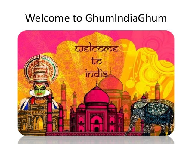 Welcome to GhumIndiaGhum