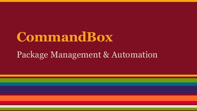 CommandBox Package Management & Automation