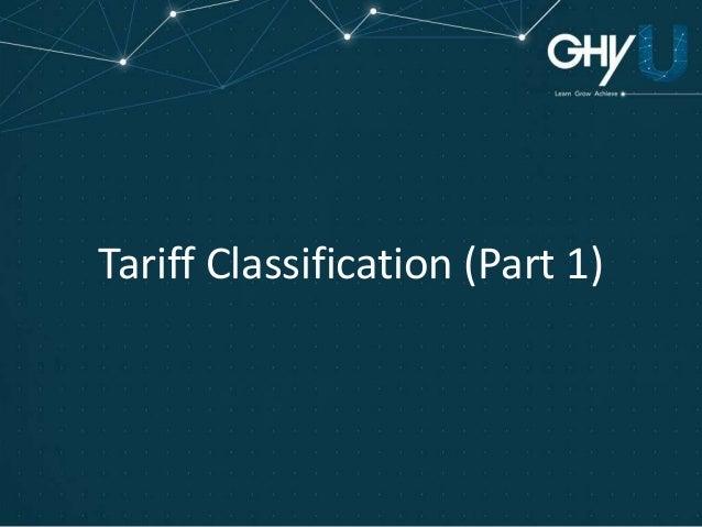 Tariff Classification (Part 1)