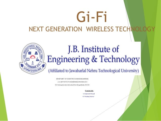 seminar on gi fi Gi-fi is a wireless transmission system which is ten times faster than wi-fi this technology providing low-cost gi fi seminar report shivam joshi.