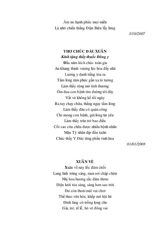 Ấm no hạnh phúc mọi miền Là nhờ chiến thắng Điện Biên lẫy lừng 3/10/2007 THƠ CHÚC ĐẦU XUÂN Kính tặng thầy thuốc Đông y Đầu...