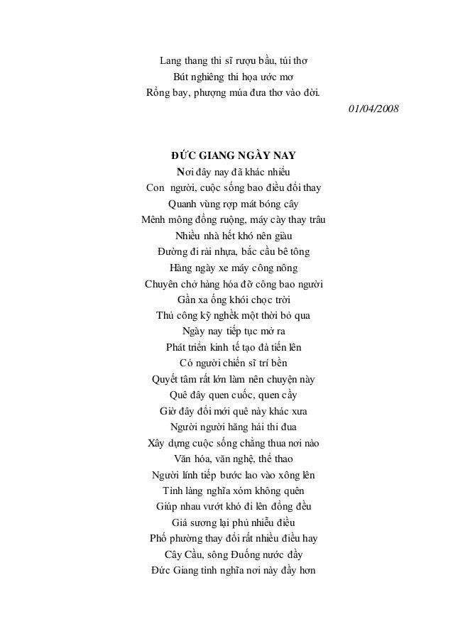 Lang thang thi sĩ rượu bầu, túi thơ Bút nghiêng thi họa ước mơ Rồng bay, phượng múa đưa thơ vào đời. 01/04/2008 ĐỨC GIANG ...
