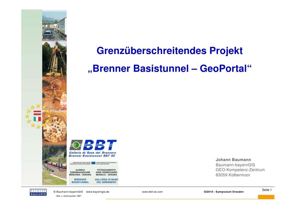 """Grenzüberschreitendes Projekt                                        """"Brenner Basistunnel – GeoPortal""""                    ..."""