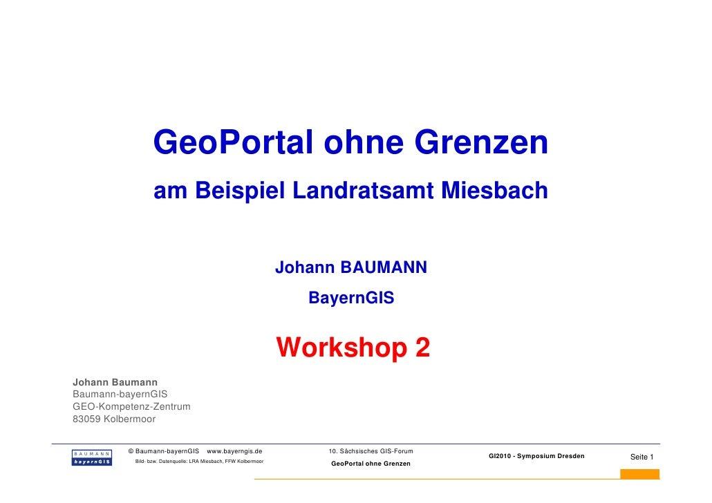 GeoPortal ohne Grenzen                  am Beispiel Landratsamt Miesbach                                                  ...