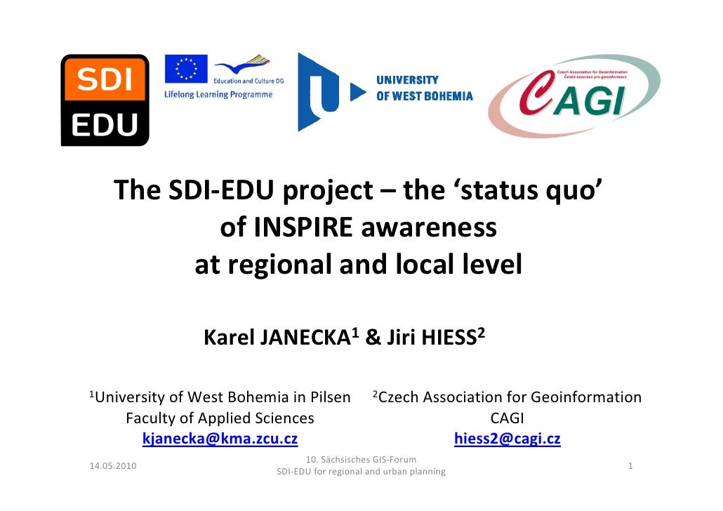The SDI‐EDU project – the 'status quo'             of INSPIRE awareness            at regional and local level            ...