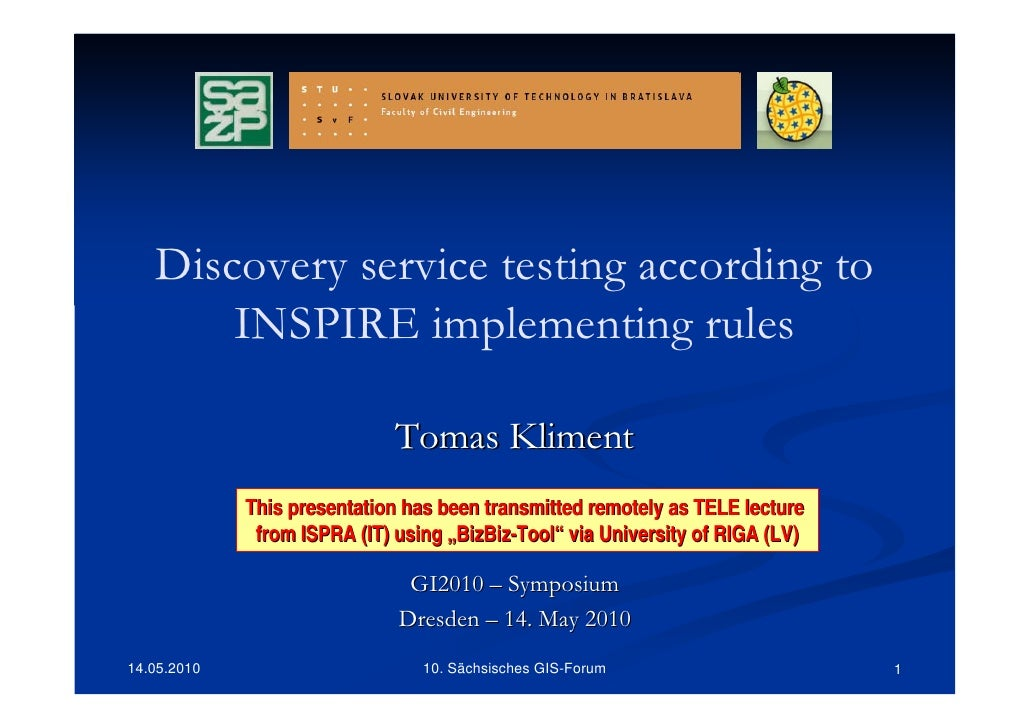Discovery service testing according to       INSPIRE implementing rules                              Tomas Kliment        ...